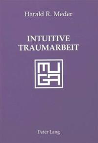 Intuitive Traumarbeit: Muga