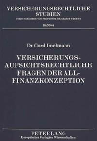 Versicherungsaufsichtsrechtliche Fragen Der Allfinanzkonzeption