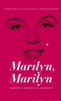 Marilyn, Marilyn : tarinoita ikonista ja ihmisestä