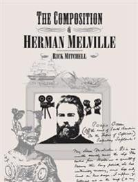 Composition of Herman Melville