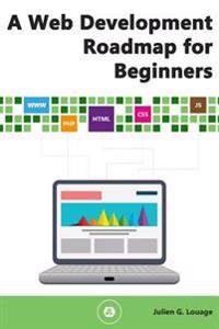 A Web Development Roadmap for Beginners