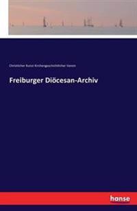 Freiburger Diocesan-Archiv