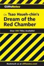 CliffsNotes on Hsueh-chin's Dream of the Red Chamber