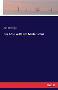 Der Bose Wille Des Militarismus