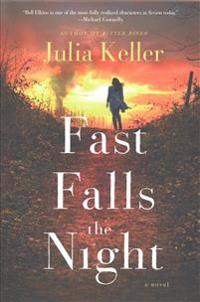 Fast Falls the Night: A Bell Elkins Novel
