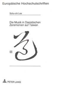 Die Musik in Daoistischen Zeremonien Auf Taiwan