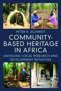 Community-Based Heritage in Africa