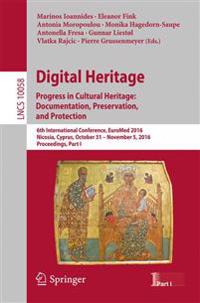 Digital Heritage, Progress in Cultural Heritage