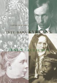 Inte bara kyrkans : Jesus i kulturen