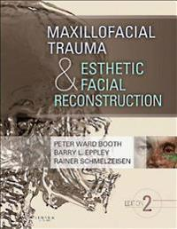 Maxillofacial Trauma and Esthetic Facial Reconstruction - E-Book