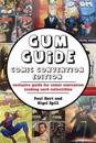 Gum Guide - Comic Convention Edition: Exclusive Guide for Comic Convention Trading Card Collectibles