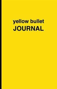 Yellow Bullet Journal: Soft Cover, 5.5 X 8.5 Inch, 200 Pages