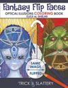 Fantasy Flip Faces: Optical Illusions Coloring Book (Elves vs. Goblins)