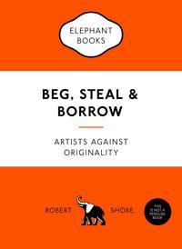 Beg, Steal and Borrow