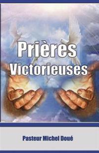Prieres Victorieuses