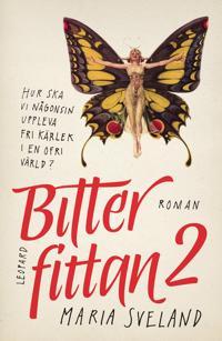 Bitterfittan 2 : Återkomsten