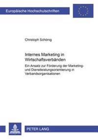 Internes Marketing in Wirtschaftsverbaenden