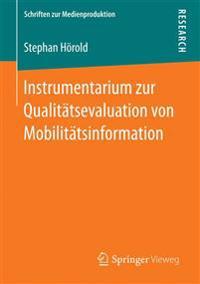 Instrumentarium Zur Qualit tsevaluation Von Mobilit tsinformation