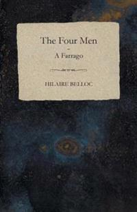 Four Men - A Farrago