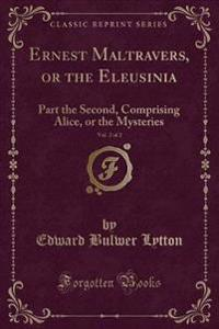 Ernest Maltravers, or the Eleusinia, Vol. 2 of 2