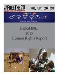 Ukraine: 2015 Human Rights Report