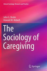 The Sociology of Caregiving
