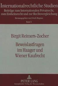 Beweislastfragen Im Haager Und Wiener Kaufrecht