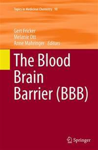 The Blood Brain Barrier (BBB)
