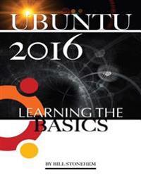 Ubuntu 2016: Learning the Basics
