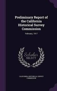 Preliminary Report of the California Historical Survey Commission