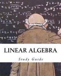 Linear Algebra: Study Guide
