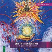 Geistige Homoopathie Nach Grigori Grabovoi (R)