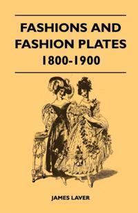 Fashions and Fashion Plates 1800-1900