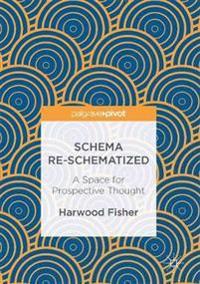 Schema Re-schematized