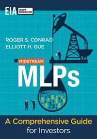 Midstream Mlp's - A Comprehensive Guide for Investors