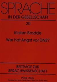 Wer Hat Angst VOR DNS?: Die Karriere Des Themas Gentechnik in Der Deutschen Tagespresse Von 1973 - 1989