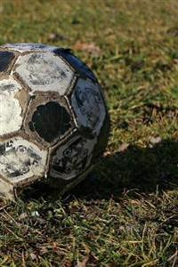 Soccer Ball in the Grass Sports Journal: 150 Page Lined Notebook/Diary