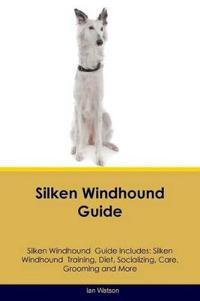 Silken Windhound Guide Silken Windhound Guide Includes