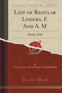 List of Regular Lodges, F. and A. M
