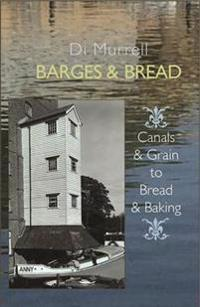 Barges & Bread: Canals & Grains to Bread & Baking