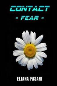 Contact: Fear