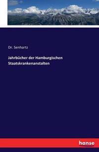 Jahrbucher Der Hamburgischen Staatskrankenanstalten