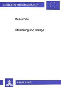 Stilisierung Und Collage: Sprachpragmatische Untersuchung Zum Dramatischen Werk Von Botho Strauss