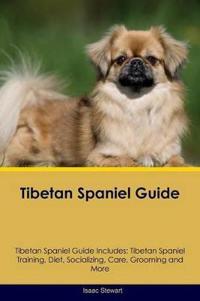 Tibetan Spaniel Guide Tibetan Spaniel Guide Includes