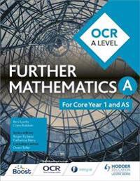 Ocr a level further mathematics core year 1 (as)