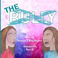 The Bully: Girl Edition