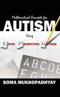 Mathematical Concepts for Autism Using Rapid Prompting Method
