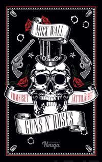 Viimeiset jättiläiset : Guns n' Roses