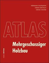Atlas Mehrgeschossiger Holzbau: Detail Atlas