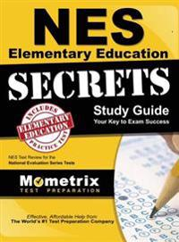 NES Elementary Education Secrets Study Guide: NES Test Review for the National Evaluation Series Tests